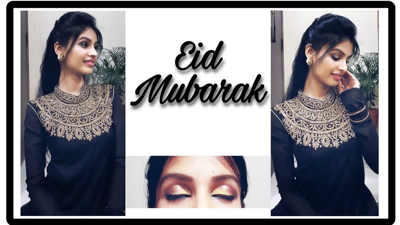 Eid Make Up Look  Easy and Elegant  For Beginners.