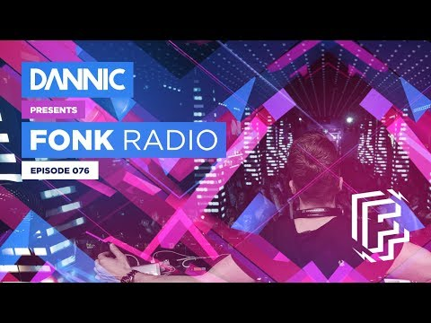 DANNIC Presents: Fonk Radio | FNKR076