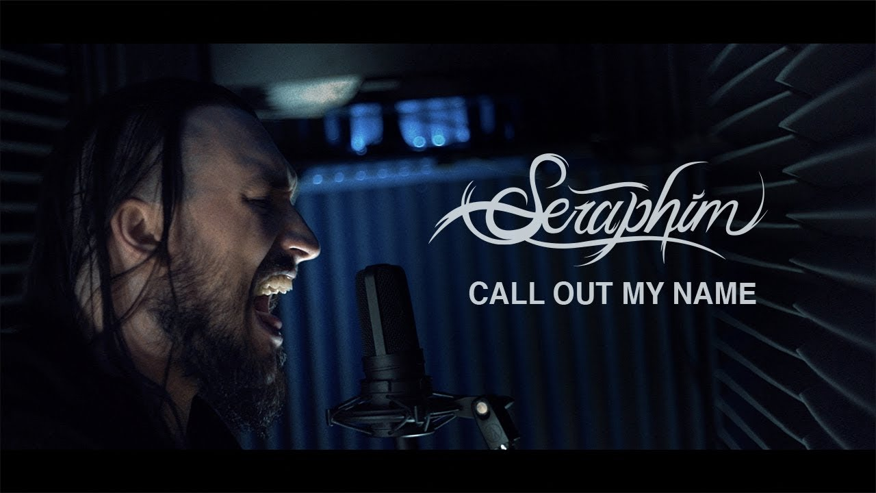 The Weeknd Call Out My Name Seraphim Rock Cover