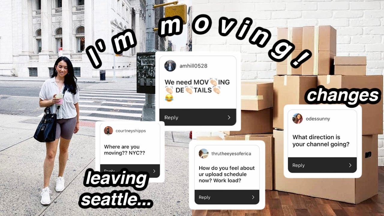 I'm Moving!...Leaving Seattle for good. // Q&A