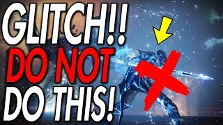 Destiny 2 DO NOT TRY THIS GLITCH!!