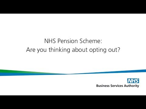 Nhs Pension Opt Out >> Nhs Pension Scheme Are You Thinking Of Opting Out