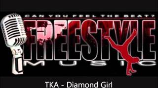 TKA - Diamond Girl