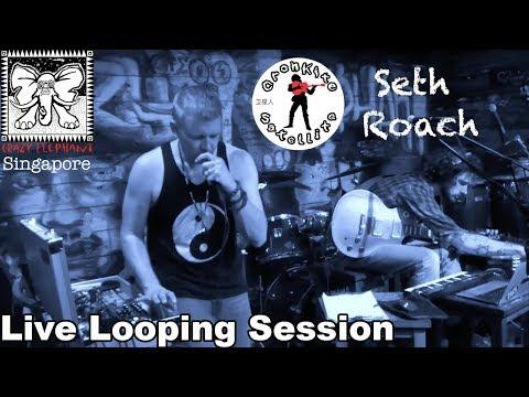 Cronkite Satellite & Seth Roach [Live Looping Jam #1] Singapore