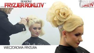 Wieczorowa fryzura. Victoria Schimbator ★★★★★ FryzjerRoku.tv