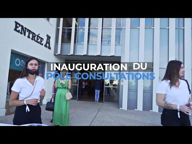 INAUGURATION du Pôle CONSULTATIONS