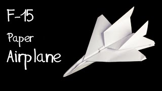 How To Make An F15 Eagle Jet Fighter Paper Plane (tadashi Mori)
