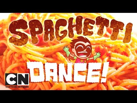 Teen Titans Go! | Spaghetti Dance | Cartoon Network