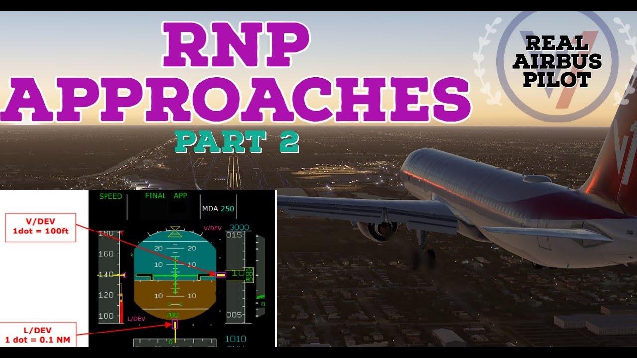 RNP-AR Approach   REAL Airbus Pilot   RNP Tutorial   Part 2