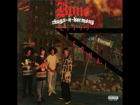 Bone Thugs-N-Harmony - E. 1999 Eternal [Full Album]