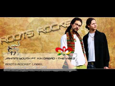 Jahmmi Youth Feat Kin Dread - The Vibez |HD|