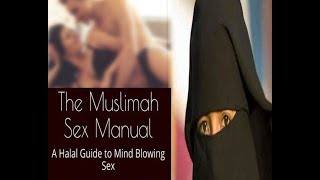 Download Video मुस्लिम महिलाओं के लिए पहली 'हलाल' सेक्स गाइड I a halal guide to mind blowing book MP3 3GP MP4