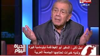 """الحياة اليوم - نبيل ذكي ... قطر إعترضت على """" أبو الغيط """" لأنه إنتقد إستفزازات قناة الجزيرة"""