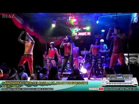DJ DIAZ VIDEO 2017 SANDIWARA CINTA SEMUSIM IKLIM BREAKBEAT DJ MDR VOCAL INDRY DIAZ PROGRESSIVE