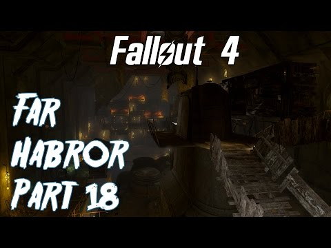 Fallout 4- Far Harbor Playthrough part 18- The Nucleus