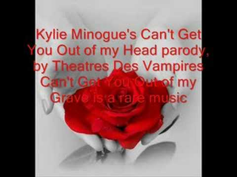 Theatres des Vampires - Can't Get Out of My Grave (Kylie Minogue Cover)