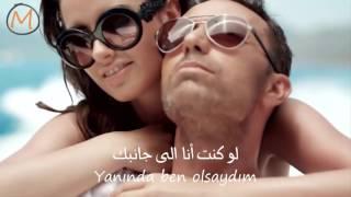 اغنية تركية رائعة لـ مصطفى صوندل - لو كنت أنا مترجمة للعربية Mustafa Sandal - Ben Olsaydım