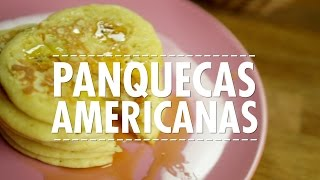 Panqueca Americana (Pancakes) - Receita Fácil   Gourmet a dois