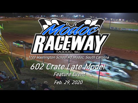 602 Crate Late Model  @ Modoc Speedway Feb  29, 2020