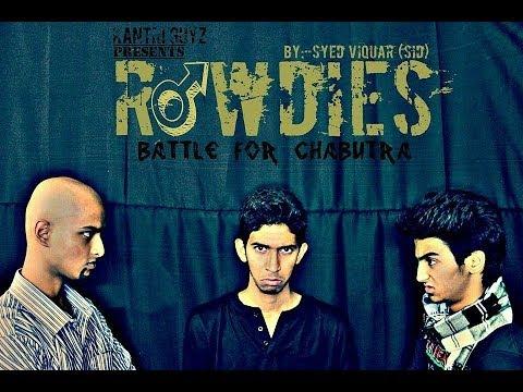 Hyderabadi Rowdies (Battle For Chabutra) II Kantri Guyz