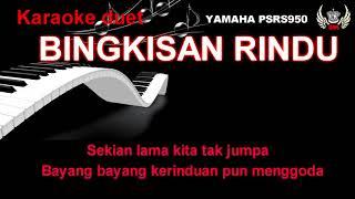 Bingkisan rindu karaoke (Yus yunus & erie susan)