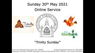 Alloway Parish Church Online Service - Trinity Sunday, 30th May 2021