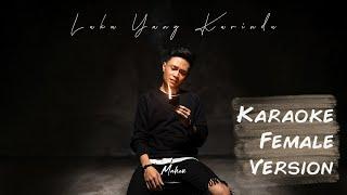 Download Mahen - Luka Yang Kurindu (Karaoke Female Version)