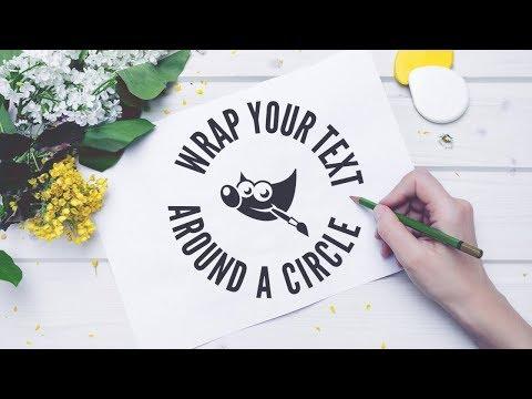 gimp-tutorial:-wrap-text-around-a-circle
