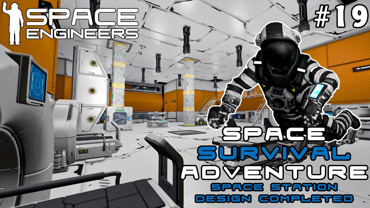 Space Survival Adventure: Space Station Design Completed - A New Space Engineers Journey / Part 19