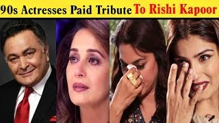 90s Bollywood Actresses Paid Tribute To Rishi Kapoor