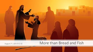 More than bread and fish
