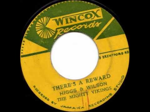 Joe Higgs and Roy Wilson - There's a Reward For Me