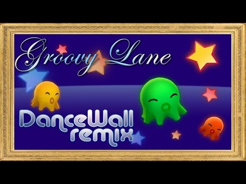 DANCEWALL REMIX Episode 4: Groovy Lane
