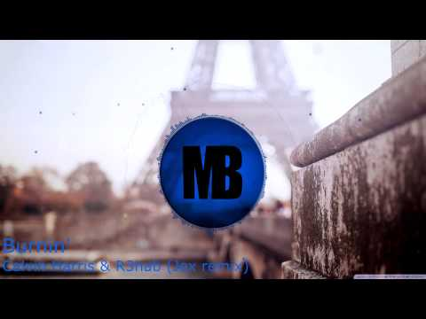 Bounce | Calvin Harris & R3hab - Burnin' (Jex Remix)