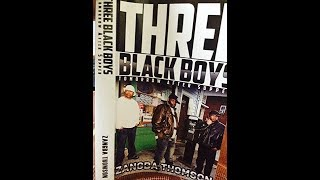 NOVEL Transcript Reading of THREE BLACK BOYS, by Zangba Thomson