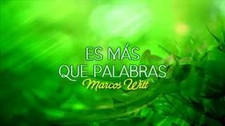 PISTA MAS QUE PALABRAS Marcos Witt