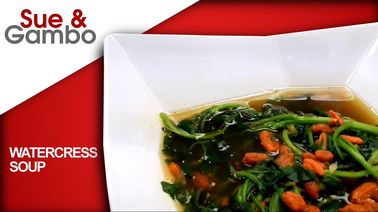 Easy Chinese Watercress Soup With Goji Berries Youtube