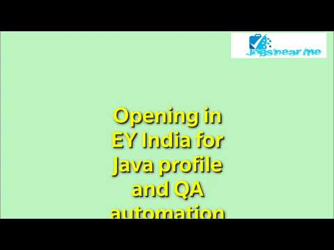 Opening in EY India for Java profile and QA