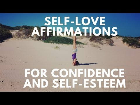 Self-Love Affirmations For Confidence And Self-Esteem
