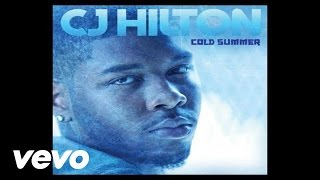 CJ Hilton - Cold Summer (Audio) YouTube Videos