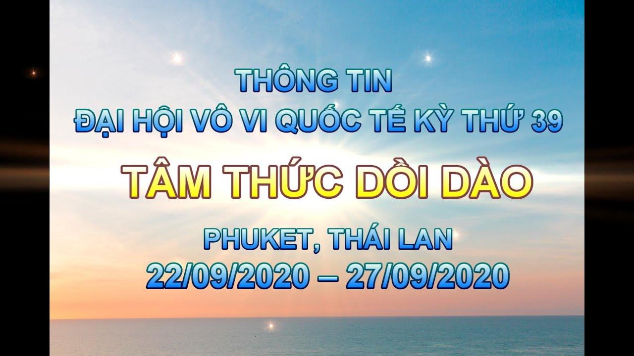 Thông Tin Đại Hội Vô Vi Quốc Tế Kỳ 39 Tâm Thức Dồi Dào Phuket Thai Lan