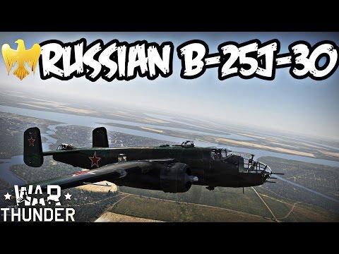 War Thunder Gameplay - B-25J-30 Mitchell Premium Russian Bomber - Realistic Battles