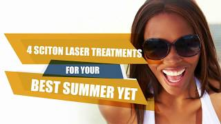 4 Sciton Laser Treatments for Your Best Summer Yet