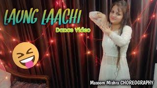 Laung Laachi Title Song Dance Video Mannat Noor | Ammy Virk, Neeru Bajwa,Amberdeep