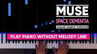 Muse  - Space Dementia (Visual Piano Tutorial)