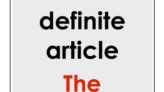 "The Definite Article, ""The"" 