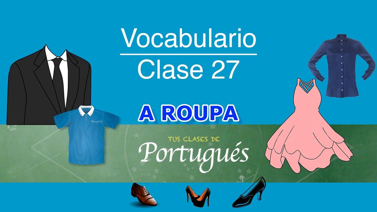 Prendas De Vestir Y Complementos En Portugués Universal De