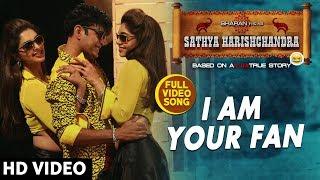 I Am Your Fan Full Song   Sathya Harishchandra Songs   Sharan, Bhavana Rao, Sanchitha