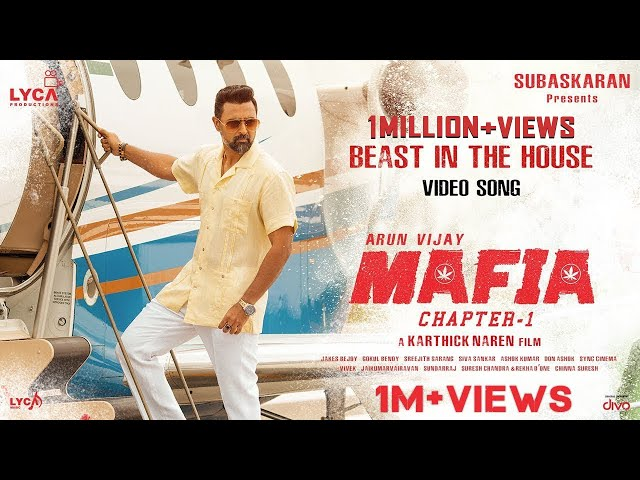 MAFIA - Beast In The House (Video Song) | Arun Vijay, Prasanna | Karthick Naren | Subaskaran