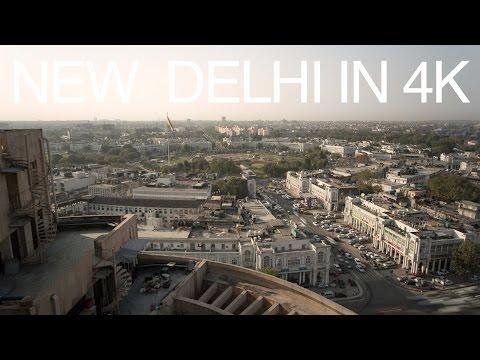 New Delhi in 4k